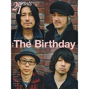 【クリックで詳細表示】prints ( プリンツ ) 21 2010年夏号 特集・The Birthday [雑誌]   本   Amazon.co.jp