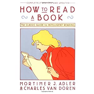 【クリックで詳細表示】How to Read a Book (A Touchstone book): Mortimer J. Adler, Charles Van Doren: 洋書