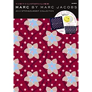 【クリックで詳細表示】MARC BY MARC JACOBS 2010 SPRING/SUMMER COLLECTION (e-MOOK) [大型本]