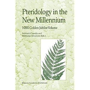 【クリックで詳細表示】Pteridology in the New Millennium: NBRI Golden Jubilee Volume [ペーパーバック]