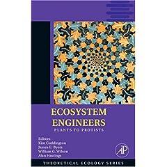 【クリックで詳細表示】Ecosystem Engineers, Volume 4: Plants to Protists (Theoretical Ecology Series): Kim Cuddington, James E. Byers, William G. Wilson, Alan Hastings: 洋書