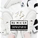 CD「RE:MIX:ER」
