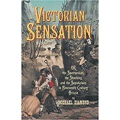 【クリックでお店のこの商品のページへ】<title>Amazon.co.jp: Victorian Sensation: Anthem World History (Anthem Nineteenth-Century Series): Michael Diamond: 洋書</title>