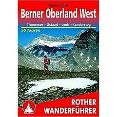 Berner Oberland West: Daniel Anker: 洋書