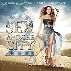 Sex & The City 2 [Soundtrack]
