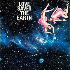 : 愛は地球を救う