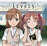TVアニメ「とある科学の超電磁砲」新OPテーマ::LEVEL5-judgelight- [Single] [CD+DVD] [Limited Edition] [Maxi] [Original recording]