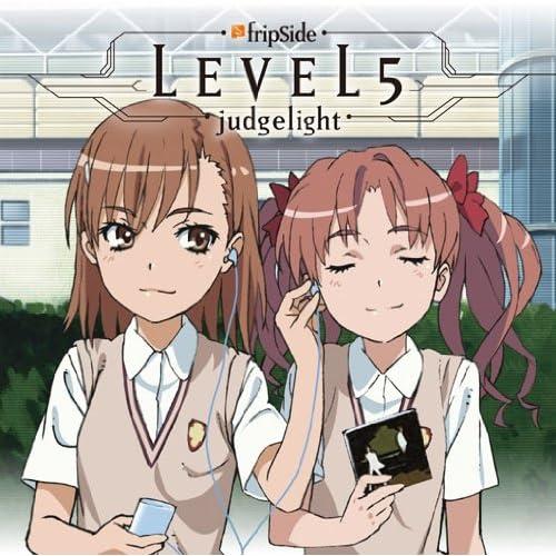 TVアニメ「とある科学の超電磁砲」新OPテーマ::LEVEL5-Judgelight- [Single] [Maxi]