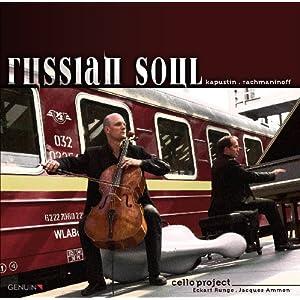 ロシアンソウル…カプースチン、ラフマニノフ、チェロ作品集CD