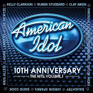 American Idol: 10th Anniversary - The Hits 1 [Import, From US]