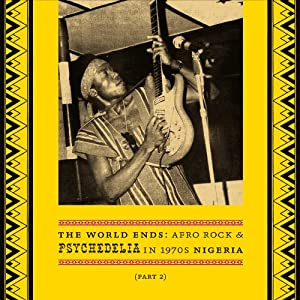 World Ends: Afro Rock & Psychedelia in 1970s [Analog]
