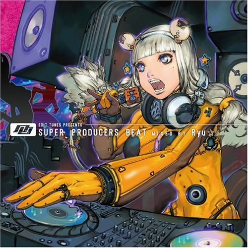EXIT TUNES PRESENTS SUPER PRODUCERS BEAT MIXED BY Ryu (ジャケットイラストレーター 獅子猿)