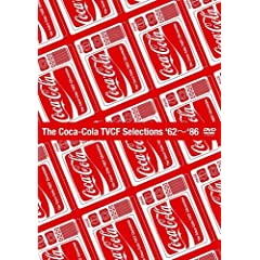 【クリックで詳細表示】The Coca-Cola TVCF Selections'62~'86 [DVD]