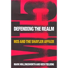 [Defending the Realm: MI5 and the Shayler Affair]