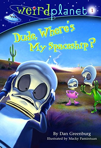 Dude, Where's My Spaceship?