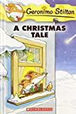 Geronimo Stilton: A Christmas Tale (Geronimo Stilton)