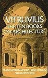 Ten Books on Architecture By Vitruvius