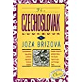 The Czechoslovak Cookbook: Czechoslovakia's best-selling cookbook adapted for American kitchens.  Includes recipes for authentic dishes like Goulash, Apple ... Torte. (Crown Classic Cookbook Series)