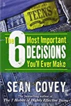The 6 Most Important 6 decisions you ever make