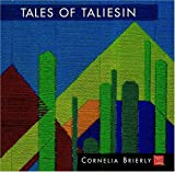 Tales of Taliesin : A Memoir of Fellowship By Cornelia Brierly