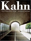 Louis I. Kahn: In the Realm of Architecture By David B. Brownlee