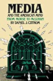 Media and the American Mind By D. J. Czitrom