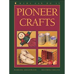 Pioneer Crafts - Kids can do it