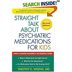 Straight Talk about Psychiatric Medications for Kids, Revised Edition
