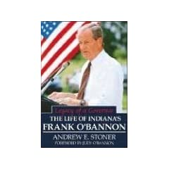 Legacy of a Governor: The Life of Indiana's Frank O'Bannon