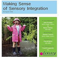 Making Sense of Sensory Integration, 2nd Edition