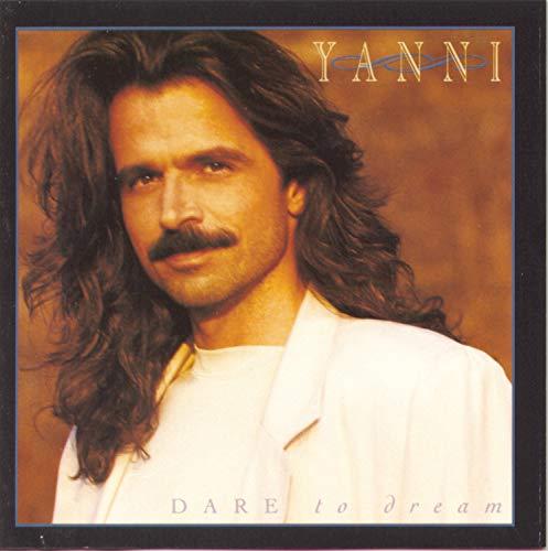 Yanni - Dare To Dream - Zortam Music