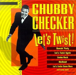 CHUBBY CHECKER - Lets Twist - Zortam Music