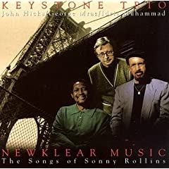 "Featured recording ""Newklear Music: The Songs of Sonny Rollins"""