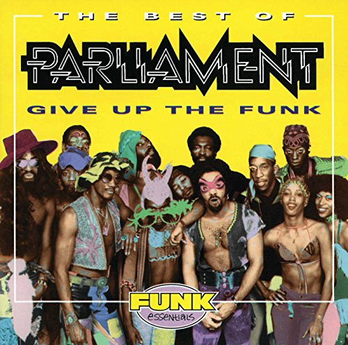 PARLIAMENT - The Best of Parliament: Give Up the Funk - Zortam Music
