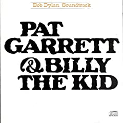 bob dylan pat garrett and billie the kid
