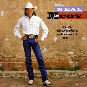Neal McCoy - No Doubt About It - Zortam Music