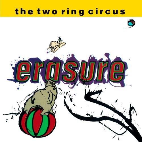 Erasure - The Two Ring Circus - Zortam Music