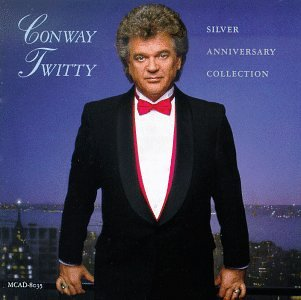 CONWAY TWITTY - Silver Anniversary Collection - Zortam Music