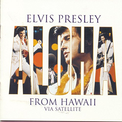 Elvis Presley - Aloha From Hawaii - Zortam Music