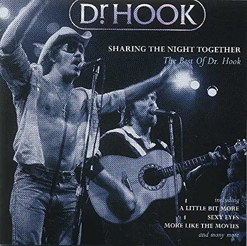 DR. HOOK - Sharing the Night Together - Zortam Music