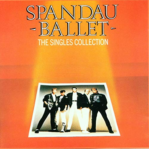 Spandau Ballet - Singles, Rarities And Remixes - Zortam Music