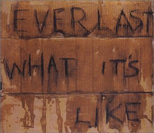 Everlast - What It
