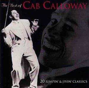 CAB CALLOWAY - The Best of Cab Calloway - Zortam Music