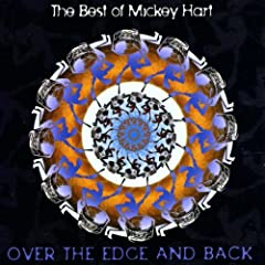 The Best of Mickey Hart: Over the Edge and Back