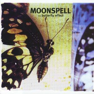 Moonspell - Butterfly Effect,The - Zortam Music