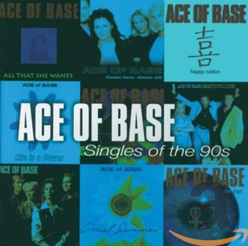 Ace of Base - The Singles of the 90