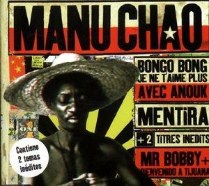 Manu Chao - BONGO BONG - Zortam Music