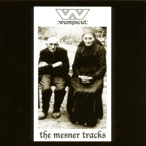 Wumpscut - The Mesner Tracks - Zortam Music