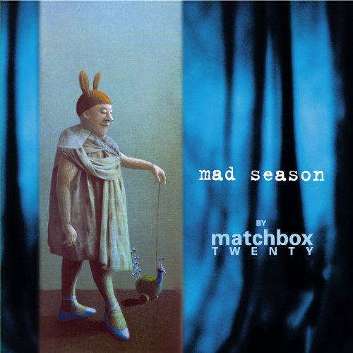 Matchbox Twenty - Mad Season.. Matchbox Twenty - Zortam Music