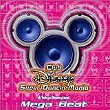 東京ディズニーランド Club Disney Super Dancin' ~Mega Beat